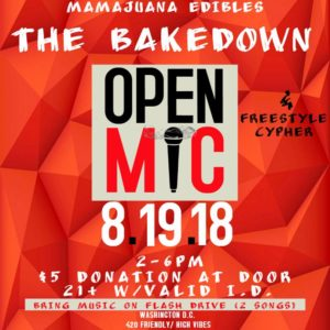 The Bakedown Open Mic Hosted by Mamajuana Edibles (DC) August 19 2018
