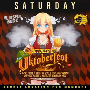 Blissful Budz Oktoberfest Hosted by Trichome Honey Concepts (DC) October 6 2018