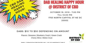 CBD Dab Healing Happy Hour Hosted by District of CBD (DC) October 19 2018