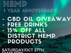 District Hemp 1 Year Anniversary (Manassas VA Store) October 27 2018