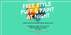 Free Style Puff & Paint @ Night Hosted by District of CBD (DC) October 20 2018