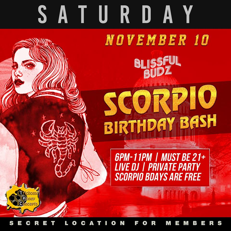 Blissful Budz Scorpio Bday Bash Hosted by Trichome Honey Concepts (DC) November 10 2018