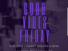 Good Vibes Friday hosted by Cannabis Intuitions (DC) November 16 2018