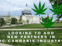 Looking to add new Partners in DC Cannabis Industry