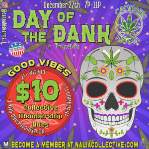 Day of the Dank Hosted by Cannabis Karma (DC) December 27 2018