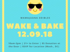 Mamajuana Edibles presents WAKE & BAKE (DC) December 9 2018