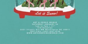 ART & EDIBLE WORLD SATURDAY (DC) January 26 2019