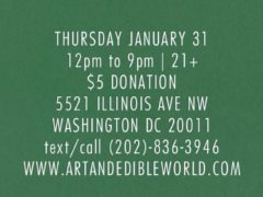 ART & EDIBLE WORLD THURSDAY (DC) January 31 2019