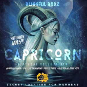 Blissful Budz Capicorn Bday Bash by Trichome Honey Concepts (DC) January 5 2018
