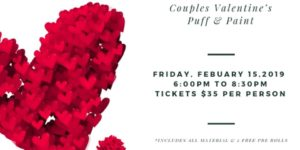 Couples Valentine's Puff & Paint by Art and Edible World (DC) February 15 2019