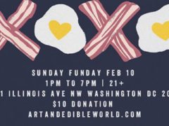 Art & Edible World Sunday Funday (DC) February 10 2019
