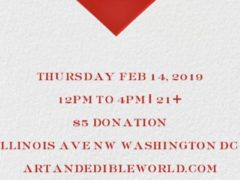 Art & Edible World Thursday (DC) February 14 2019