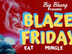 Big Bhang Blazed Fridayz (DC) February 22 2019