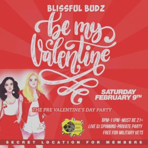 Blissful Budz Be My Valentine hosted by Trichome Honey Concepts (DC) February 9 2019