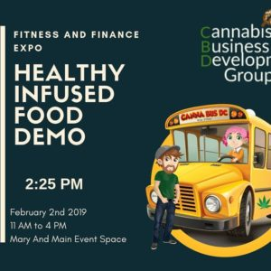 Canna Bus DC Healthy Infused Food Demo hosted by Cannabis Business Development Group (DC) February 2 2019