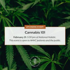 Cannabis 101 hosted by National Holistic Healing Center (DC) February 21 2019