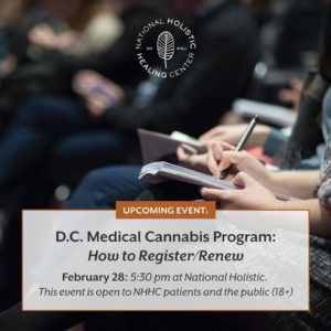 National Holistic Healing Center How to Get DC Medical Marijuana Card Free Event (DC) February 28 2019