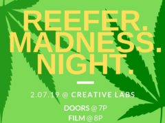 Reefer Madness Night! Hosted by Creative Labs (MD) February 7 2019