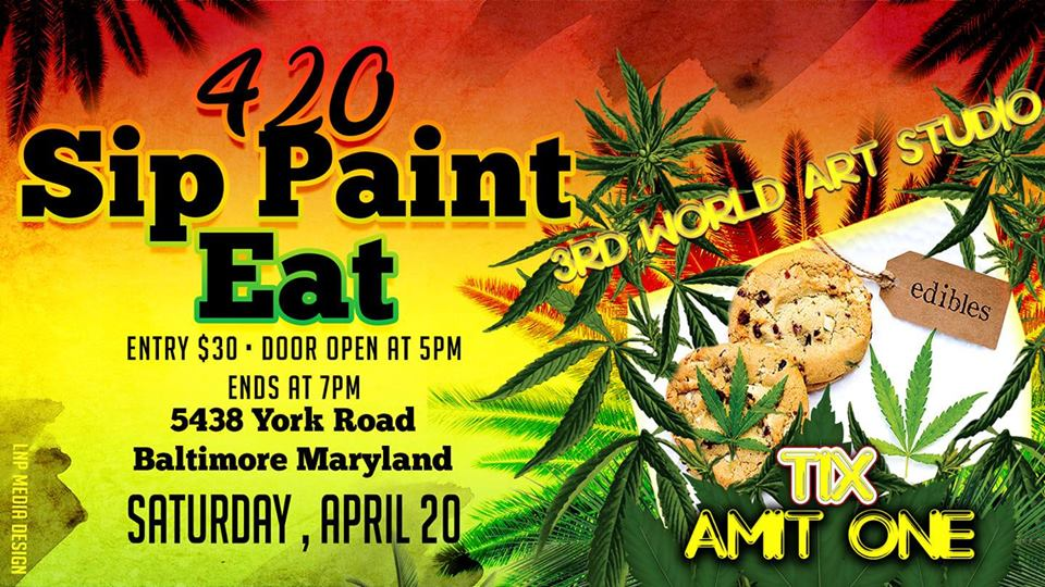 420 Sip Paint and Edibles Hosted by 3rd World Art (MD) April 20 2019
