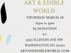 Art & Edible World Thursday (DC) March 28 2019