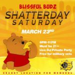 Blissful Budz Shatterday Hosted by Trichome Honey Concepts (DC) March 23 2019