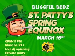 Blissful Budz St Fattys Day Hosted by Trichome Honey Concepts (DC) March 16 2019