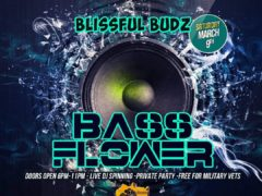 Blissful Budz presents Bass Flower (DC) March 9 2019