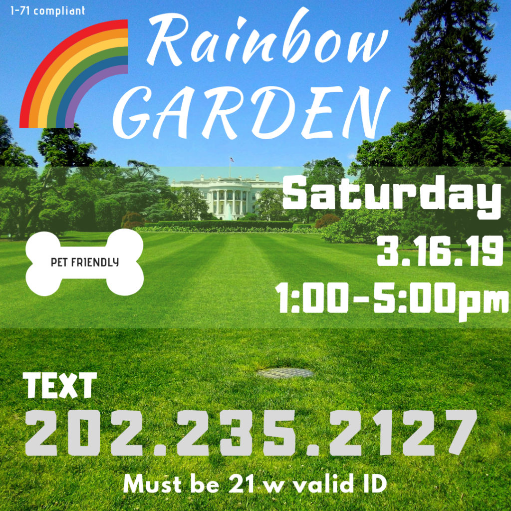 Rainbow Garden Sesh hosted by Washington Gasss Company (DC) March 16 2019