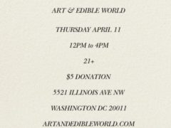 Art & Edible World Thursday (DC) April 11 2019