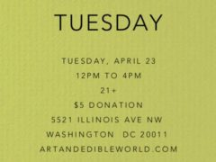 Art & Edible World Tuesday (DC) April 23 2019