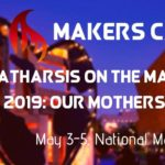 Makers Camp at Catharsis on the Mall (DC) May 3-5 2019