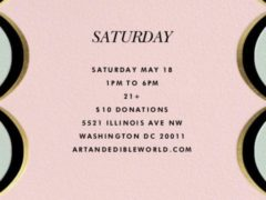 Art & Edible World Saturday (DC) May 18 2019