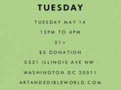 Art & Edible World Tuesday (DC) May 14 2019
