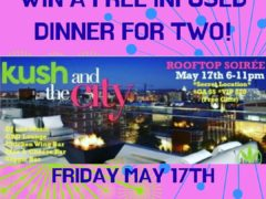 Big Bhang DC Presents Kush And The City (DC) May 17 2019