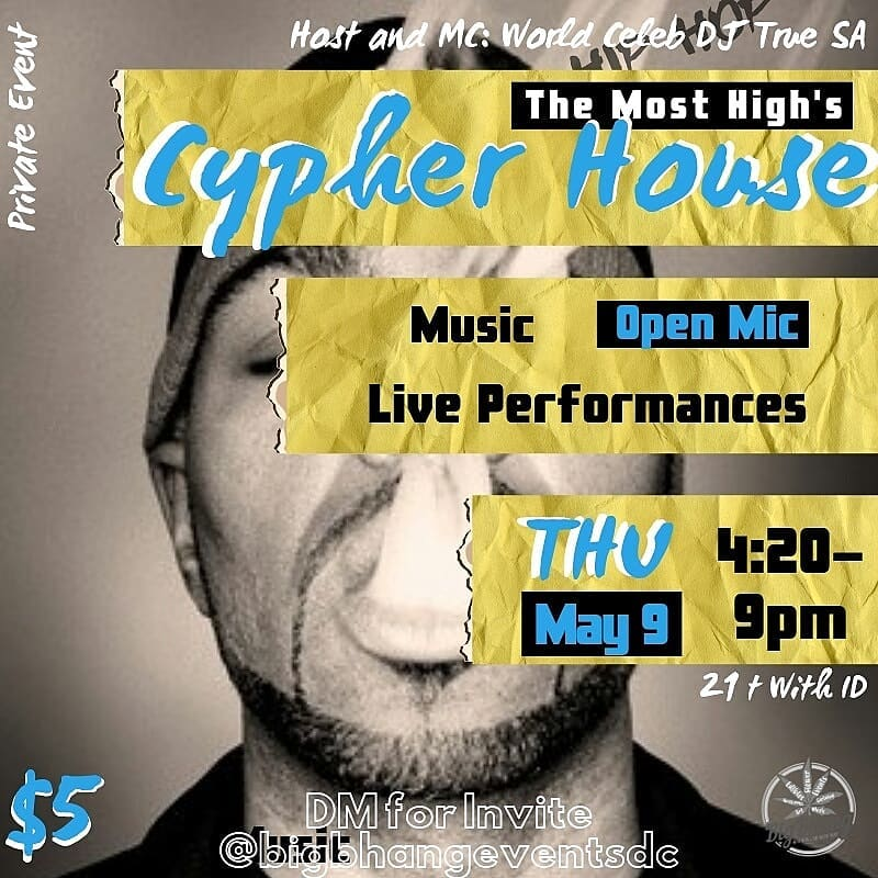 Big Bhang and Most High Events Present Cypher House (DC) May 9 2019