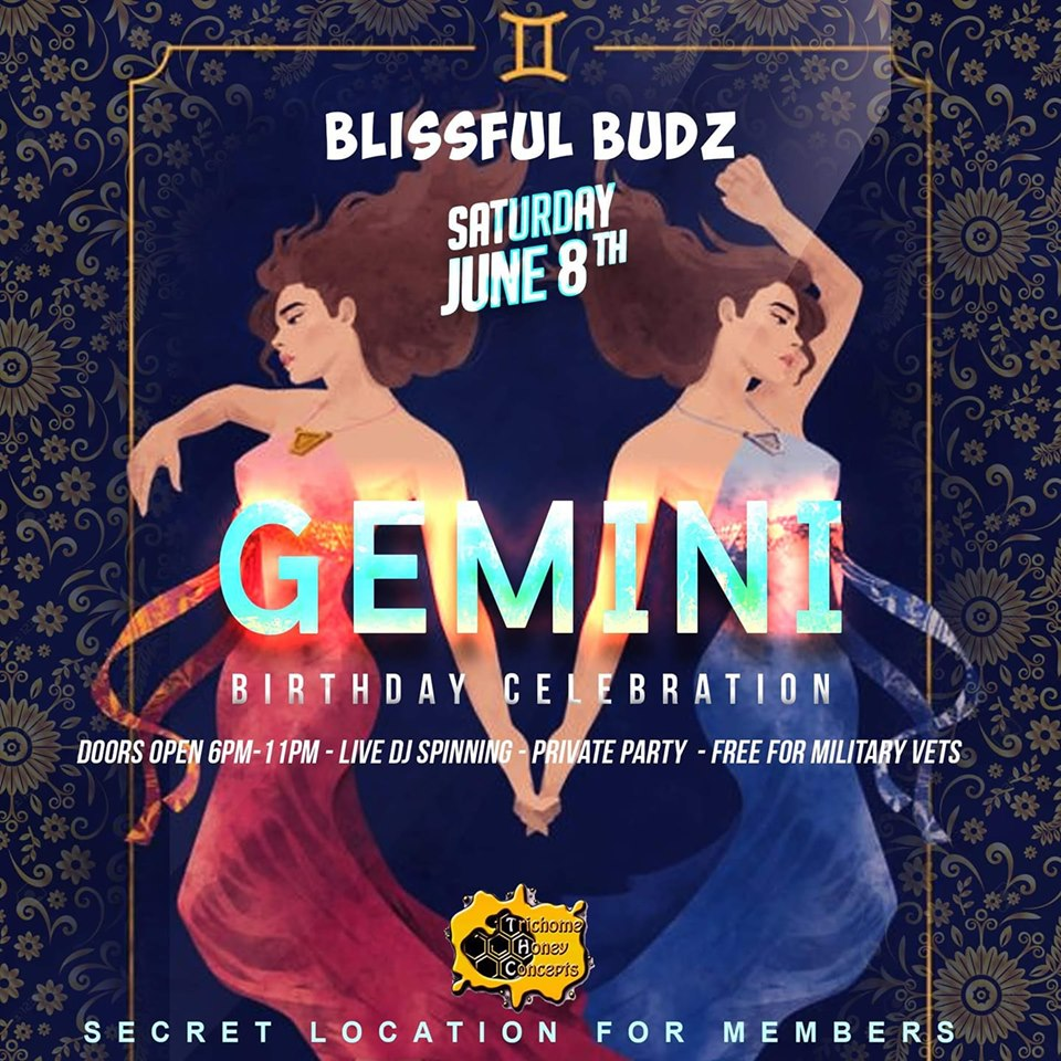 Blissful Budz Gemini Bday Bash Hosted By Trichome Honey