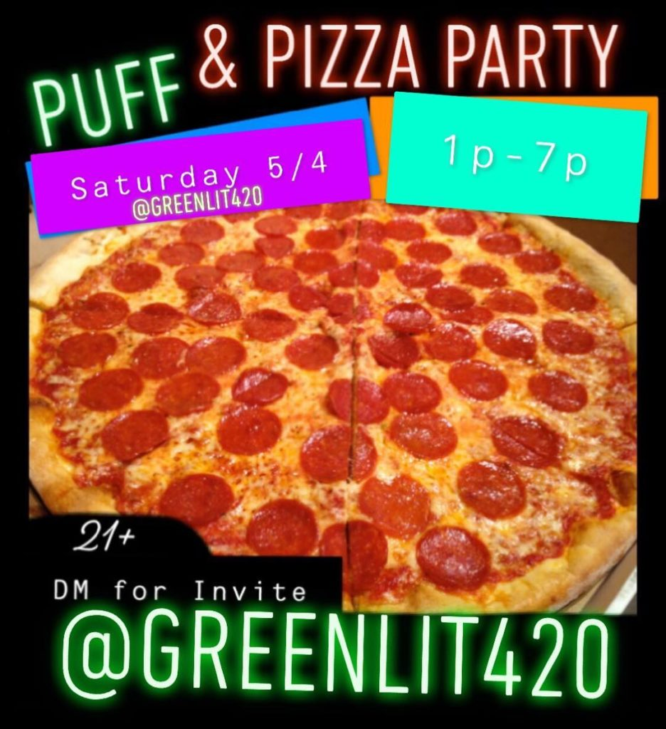 Greenlit420 hosts a Puff & Pizza Party (DC) May 4 2019