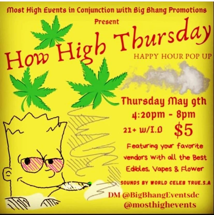 How High Thursday (DC) May 9 2019