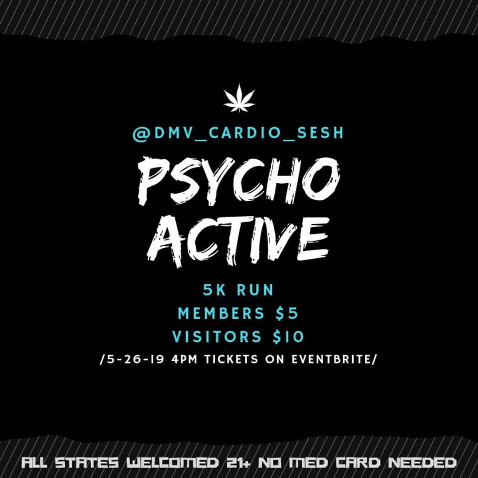 Psycho Active 5k Run (DC) May 26 2019