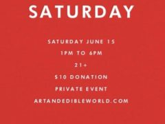 Art & Edible World Saturday (DC) June 15 2019