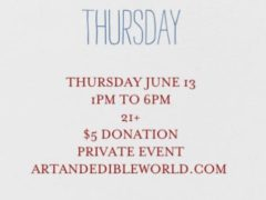 Art & Edible World Thursday (DC) June 13 2019