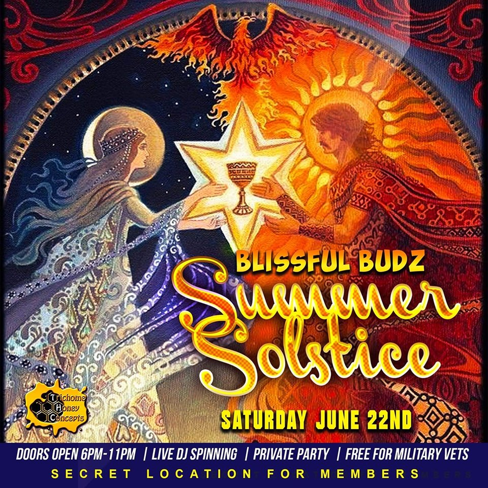 Blissful Budz Summer Soltice Hosted by Trichome Honey Concepts (DC) June 22 2019