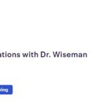 Cannabis conversations with Dr. Wiseman by Mary and Main (MD) August 4 2019