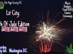 Lit City 4th Of July Celebration Hosted by The High Society DC (DC) July 6 2019