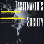Tastemakers Society Meeting Hosted By PassTheJay (DC) August 4 2019