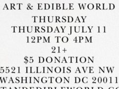 Art & Edible World Thursday (DC) July 11 2019