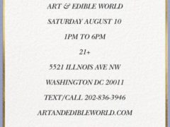 Art & Edible World Saturday (DC) August 10 2019