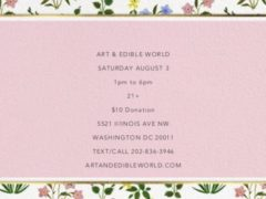 Art & Edible World Saturday (DC) August 3 2019