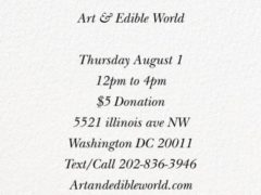 Art & Edible World Thursday (DC) August 1 2019