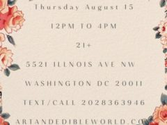 Art & Edible World Thursday (DC) August 15 2019